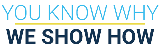 Text: YOU KNOW WHY | WE SHOW HOW